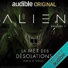 Alien - La mer des désolations. Le Pilote