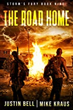 The Road Home: Book 9 of the Storm's Fury Series: (An Epic Post-Apocalyptic Survival Thriller)