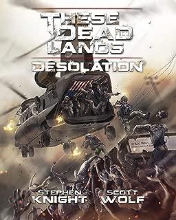 These Dead Lands: Desolation