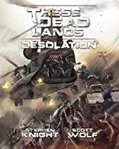 These Dead Lands: Desolation (English Edition)