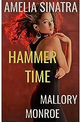 Amelia Sinatra: Hammer Time Kindle Edition