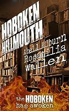 Hoboken Hellmouth: The Hoboken has awoken (Hollywood Hellmouth Book 2)