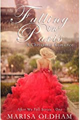 Falling in Paris: A Christmas Romance (After We Fell Book 1) Kindle Edition