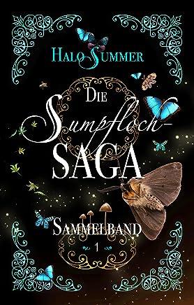 Die SupflochSaga SupflochSagaSaelband 1Halo Summer