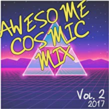 Awesome Cosmic Mix Vol. 2 (2017)