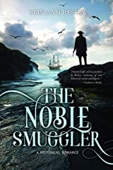 The Noble Smuggler (Georgian Gentlemen Book 1) Kindle Edition