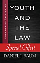 Youth and the Law (Understanding Canadian Law Book 1)