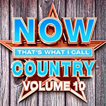 NOW That's What I Call Country Vol.10