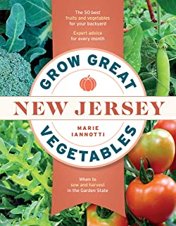 Grow Great Vegetables in New Jersey (Regional Vegetable Gardening Series)