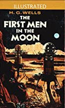 The First Men in the Moon Illustrated (English Edition)