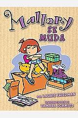 Mallory se muda (Mallory on the Move) (Mallory en español (Mallory in Spanish) nº 1) (Spanish Edition) Kindle Edition