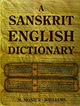 A Sanskrit English Dictionary 2005 Deluxe Edition: Etymologically and Philologically Arranged with Special Reference to Cognate Indo-European Languages, (English and Sanskrit Edition)