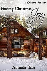 Finding Christmas Joy: A Christmas Short Story Kindle Edition