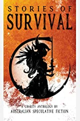 Stories of Survival: A Charity Anthology Kindle Edition