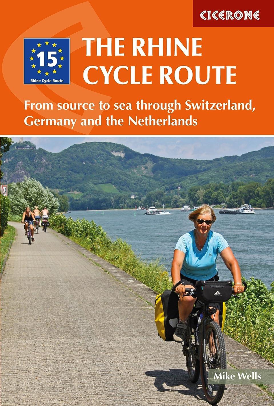 配管アクティビティ愛するThe Rhine Cycle Route: From source to sea through Switzerland, Germany and the Netherlands (Cicerone Guide) (English Edition)