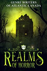 Realms Of Horror (Genre Writers of Atlantic Canada Book 2) Kindle Edition