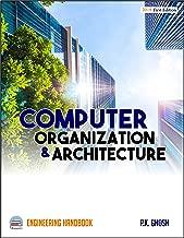 Computer Organization and Architecture Engineering Handbook