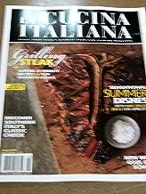 La Cucina Italiana August 2011 Grilling Steak Sensational Summer Dishes New Wine Goes Old School