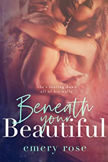 Beneath Your Beautiful (The Beautiful Series Book 1)