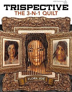 Trispective: The 3-N-1 Quilt