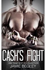 Cash's Fight (The Last Riders Book 5) Kindle Edition