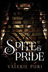Spite and Pride Kindle Edition