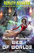 Web of Worlds (Reality Benders Book #4): LitRPG Series
