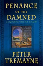 Penance of the Damned: A Mystery of Ancient Ireland (Mysteries of Ancient Ireland Book 27)