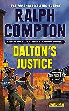 Ralph Compton Dalton's Justice (The Gunfighter Series)