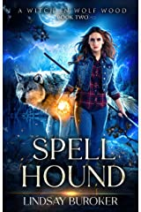 Spell Hound (A Witch in Wolf Wood Book 2) Kindle Edition