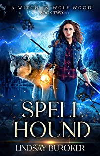 Spell Hound: A Paranormal Women's Fiction Novel (A Witch in Wolf Wood Book 2)