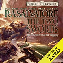 The Two Swords: Legend of Drizzt: Hunter's Blade Trilogy, Book 3