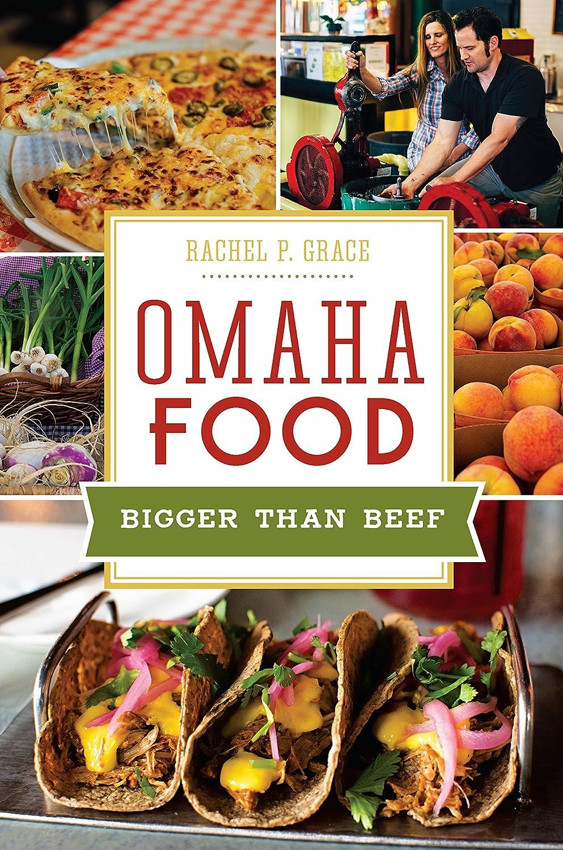 申し立てるずるい突進Omaha Food: Bigger than Beef (American Palate) (English Edition)