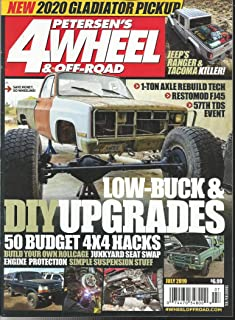 PETERSEN'S 4 WHEEL & OFF- ROAD MAGAZINE, LOW-BUCK & DIY UPGRADES JULY, 2019 ( PLEASE NOTE: ALL THESE MAGAZINES ARE PET & SMOKE FREE MAGAZINES. NO ADDRESS LABEL. FRESH FROM NEWSSTAND) (SINGLE ISSUE MAGAZINE)
