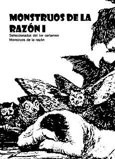 Monstruos de la razón I (Spanish Edition)