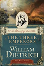 The Three Emperors: An Ethan Gage Adventure (Ethan Gage Adventures Book 7)