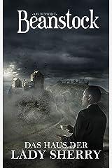 Beanstock - Das Haus der Lady Sherry (6. Buch) - Cosy-Krimi (Butler Beanstock ermittelt) (German Edition) Kindle Edition