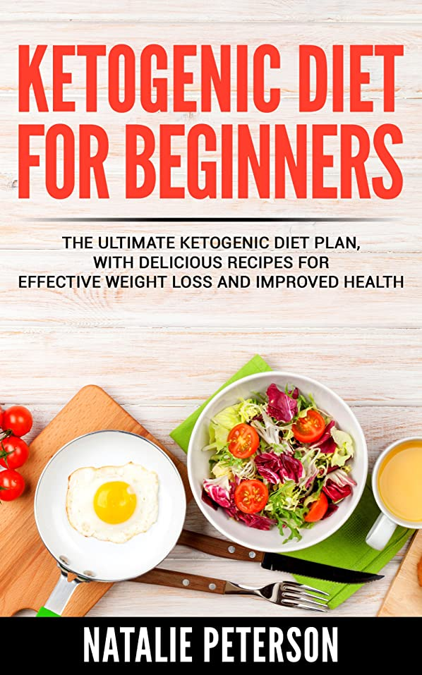 KETOGENIC DIET PLAN: Ketogenic Diet Plan For Beginners: The Ultimate Ketogenic Diet Plan with Delicious Recipes for Effective Weight Loss and Improved ... Diet Plan For Beginners. (English Edition)