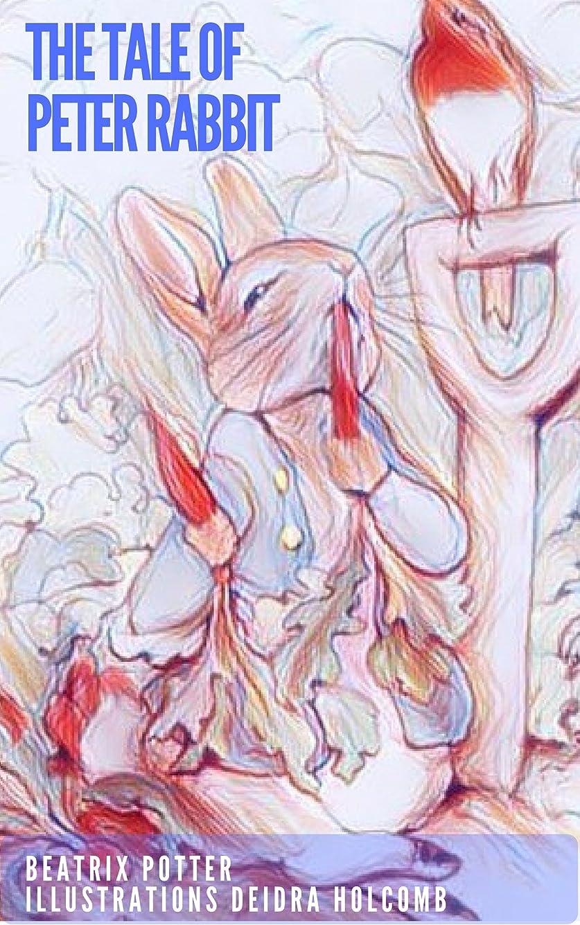 フィードバック廃棄する手綱The Tale of Peter Rabbit - Illustrated (English Edition)