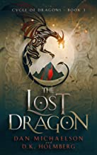 The Lost Dragon (Cycle of Dragons Book 3)