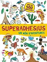 Un món d'aventures (Superadhesius) (Catalan Edition)