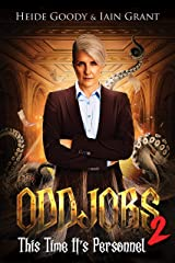 Oddjobs 2: This time it's Personnel Kindle Edition