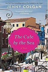 The Cafe by the Sea: A Novel Kindle Edition