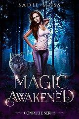 Magic Awakened: A Reverse Harem Romance Complete Series Kindle Edition