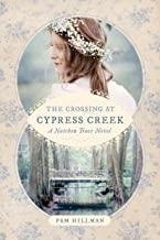 The Crossing at Cypress Creek (A Natchez Trace Novel)