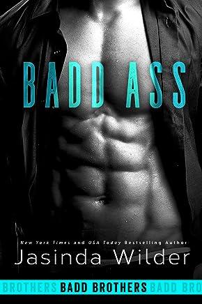 Badd Ass (Badd Brothers Book 2)