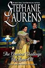 The Greatest Challenge Of Them All (Cynsters Next Generation Series Book 6)