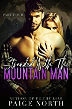 Stranded With The Mountain Man (Part Four)