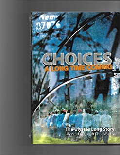 Choices: A Long Time Coming (The Ulysses Long Story)