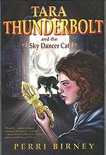 TARA THUNDERBOLT and the Sky Dancer Cat